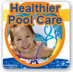 Healthier Pool Care